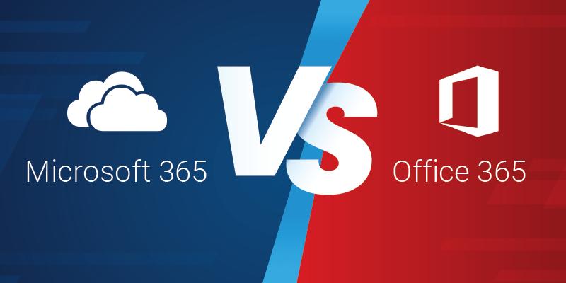 microsoft-365-vs-office-365